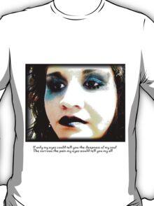 DeEpNeSs T-sHiRt 2 T-Shirt