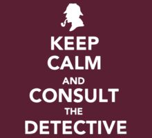 Keep Calm and Consult by noomrevlis