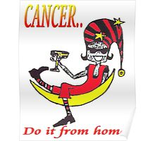 Cancer - do it from home Poster