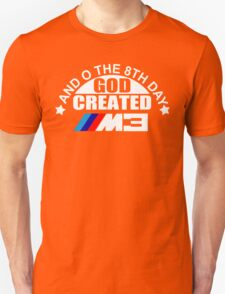 And On The 8th Day God Created BMW M3 Sport Funny Joke T-Shirt