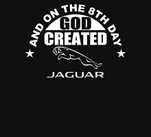 And On The 8th Day God Created Jaguar Funny Car T-Shirt