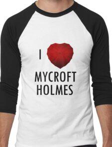 I love Mycroft Holmes Men's Baseball ¾ T-Shirt