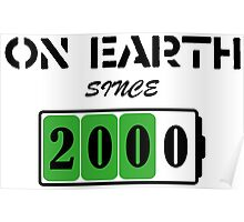 On Earth Since 2000 Poster