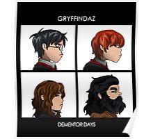 Dementor Days Poster