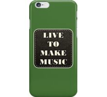 Live to play music iPhone Case/Skin