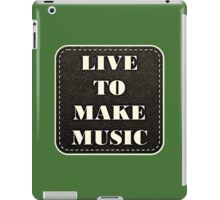Live to play music iPad Case/Skin