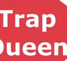 Fetty Wap - Trap Queen Sticker