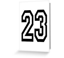 23, TEAM SPORTS, NUMBER 23, TWENTY, THREE, Competition,  Greeting Card