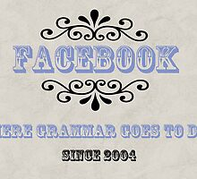 Facebook: Gravevard of Grammar Print by RoomWithAMoose
