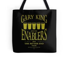 Gary King and the Enablers Tote Bag