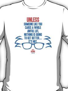 Bernie Sanders The Lorax  T-Shirt