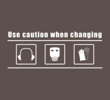 caution when changing Kids Clothes