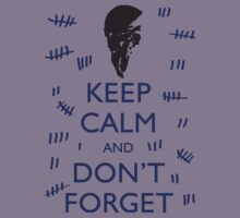 KEEP CALM AND DON'T FORGET DOCTOR WHO