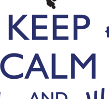 STICKER KEEP CALM AND DON'T FORGET Sticker