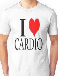I love Cardio Unisex T-Shirt