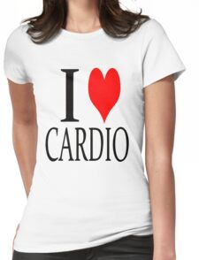 I love Cardio Womens Fitted T-Shirt
