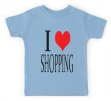 I love shopping Kids Tee