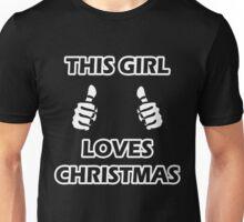 THIS GIRL LOVES CHRISTMAS 2 Unisex T-Shirt