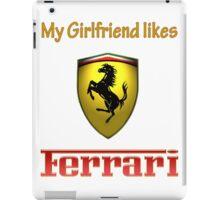 My girlfriend likes a ferrari iPad Case/Skin