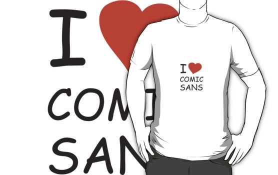 I Heart Comic Sans by Amy Lewis