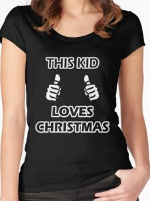 THIS KID LOVES CHRISTMAS Women's Fitted Scoop T-Shirt