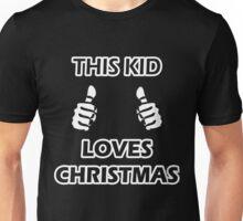THIS KID LOVES CHRISTMAS Unisex T-Shirt