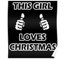 THIS GIRL LOVES CHRISTMAS 2 Poster