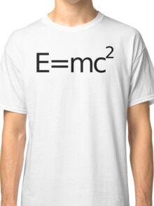 E equals M C 2 squared.... Classic T-Shirt