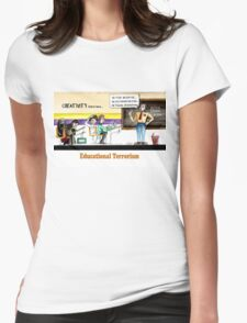 educational terrorism  Womens Fitted T-Shirt