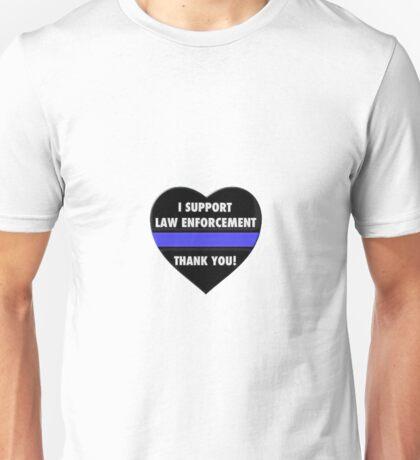 I Support Law Enforcement Unisex T-Shirt