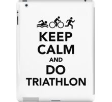 Keep calm and do triathlon iPad Case/Skin