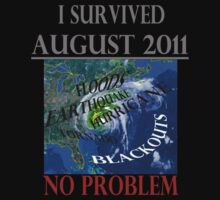 I Survived August 2011 by Paul Gitto