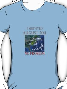 I Survived August 2011 T-Shirt