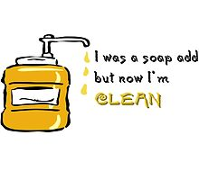 Now I'm Clean by MrAnthony88