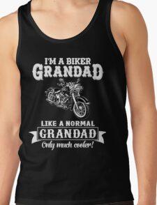 Biker Grandad , Like normal Grandad , Only Cooler Art . T Shirt Hoodies . Tank Top