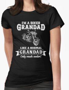 Biker Grandad , Like normal Grandad , Only Cooler Art . T Shirt Hoodies . Womens Fitted T-Shirt