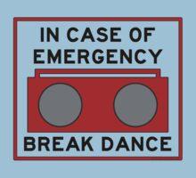 In Case Of Emergency Break Dance (light shirts) Kids Clothes