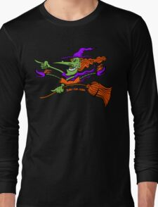 Crazy Witch Riding her Broomstick Long Sleeve T-Shirt