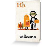 H is for Halloween :) Greeting Card