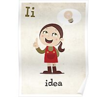 I is for Idea Poster