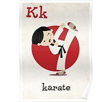 K is for Karate Poster