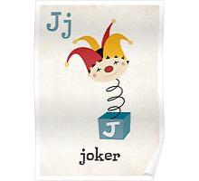 J is for Joker Poster