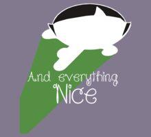 And everything nice! Kids Tee