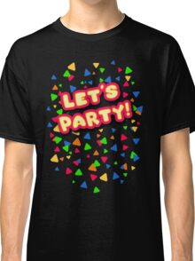 Five Nights at Freddy's - FNAF - Let's Party - Toy Chica Classic T-Shirt