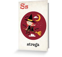 S is for Strega Greeting Card