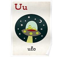 U is for Ufo Poster