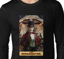 The Ringmaster: Circus Tarot by Duck Soup Productions Long Sleeve T-Shirt