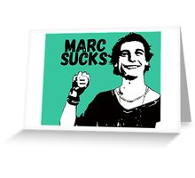 Marc Sucks Empire Records Greeting Card