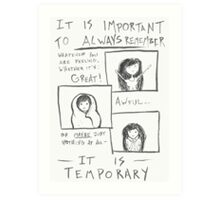Everything is Temporary Art Print
