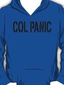 COL PANIC - Punny Black on White Design for Unix/Linux Geeks T-Shirt